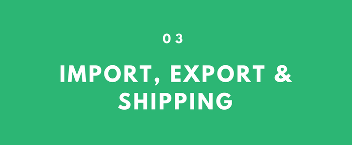 Import, Export & Shipping