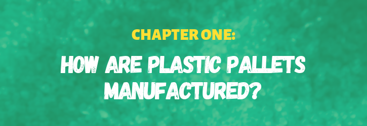 how are plastic pallets made