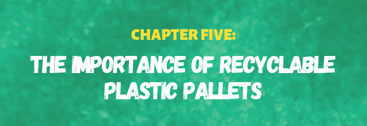 importance of recycled plastic pallets